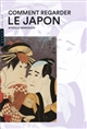 COMMENT REGARDER LE JAPON